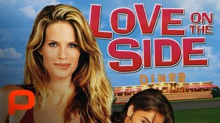 Love on the Side (Free Full Movie) Hot Comedy Romance