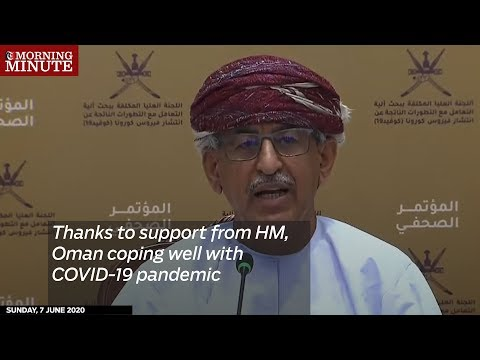 Thanks to support from HM, Oman coping well with COVID-19 pandemic