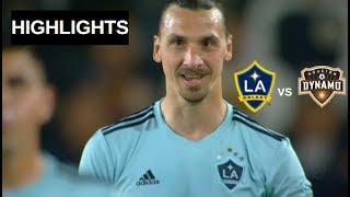 Zlatan Ibrahimovic vs Houston Dynamo Highlights | LA Galaxy vs Houston Dynamo 19/04/2019