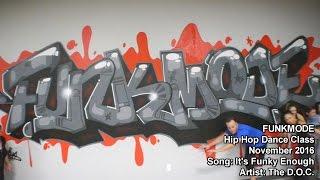 It's Funky Enough - The D.O.C. - FUNKMODE Adult Hip Hop Dance Class - 09/2016