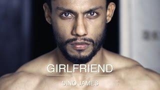 Dino James - Girlfriend
