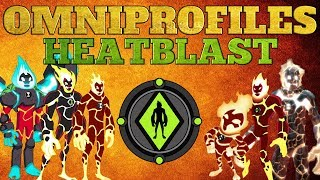 OmniProfiles : Heatblast | Ben 10 | Alien Force | Ultimate Alien | Omniverse | 2018 | HD | 60 FPS
