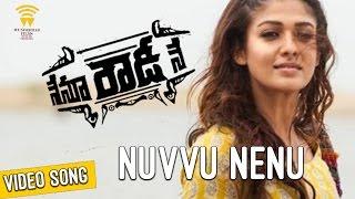 Nuvvu Nenu - Nenu Rowdy Ne   Video Song   Nayanthara,Vijay Sethupathi   Ranjith,Chinmayi   Anirudh