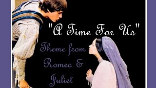 """A TIME FOR US"" (♥LOVE♥ Theme From Romeo & Juliet) Lyrics ❤ ANDY WILLIAMS"
