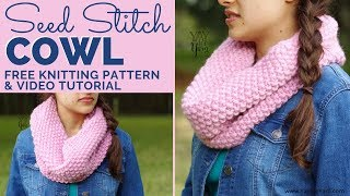 Seed Stitch Cowl - Free Knitting Pattern For Beginners | Yay For Yarn