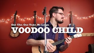 James Hill - Voodoo Child (Hendrix Ukulele Cover)