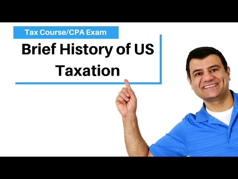 Brief History of US Taxation   Income Tax Course   CPA Exam ...
