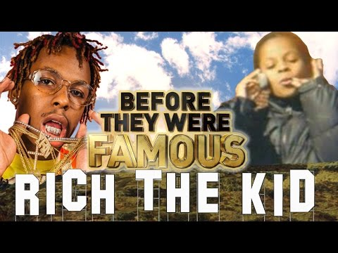 RICH THE KID - Before They Were Famous