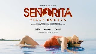 "Vessy Boneva - ""Señorita"" (Official 4K Video)"