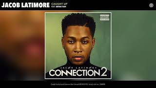 Jacob Latimore   Caught Up (Audio)
