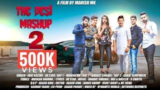 The Desi Mashup 2 |New Haryanvi Mashup 8 DJ Song 2018| Akki Kalyan |Av Star |Manish MK |Bharat|Sanju