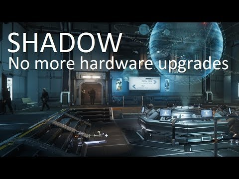 SHADOW | Cloud Based PCs – An Alternative to a Gaming PC