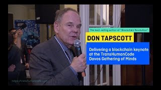 Don Tapscott - delivering a blockchain keynote at the TransHumanCode Davos Gathering of Minds