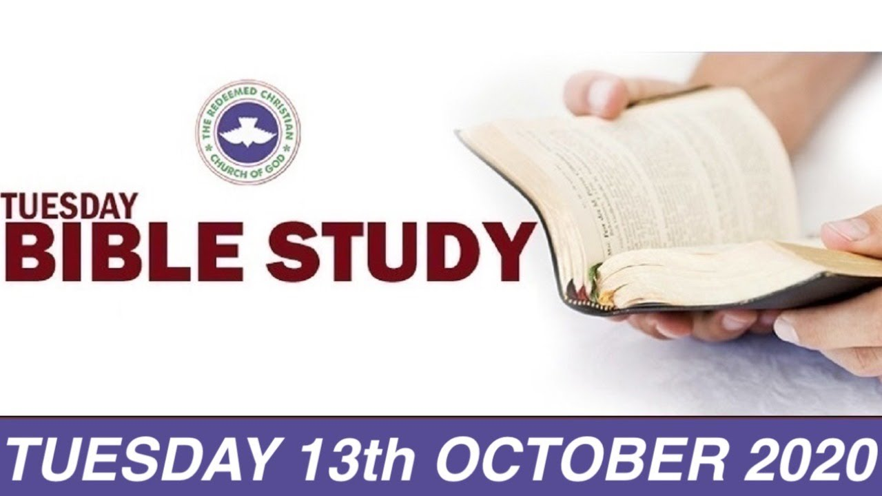 RCCG Bible Study for Tuesday 13th October 2020 - Livestream