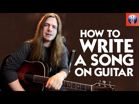How to Write a Song on Guitar - Acoustic Guitar Lesson on Songwriting