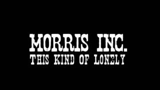 This Kind Of Lonely - MORRIS INC.