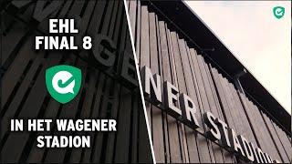 Amsterdam organiseert EHL Final 8