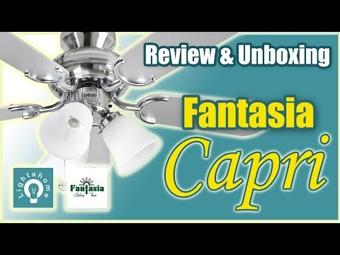 Fantasia Capri Ceiling Fan Review & unboxing