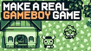 Make A Real GameBoy Game Easy & User Friendly [Tutorial, Gamedev]