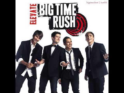 Big Time Rush - Elevate (Fan-Album6) [Full Album]