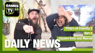 Pillars of Eternity 2, Dirt 4, Square Enix und Marvel | Games TV 24 Daily - 27.01.2017