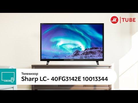 Обзор телевизора Sharp LC-40FG3142E