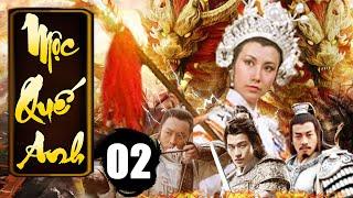 Mộc Quế Anh - Tập 2 | Phim Bộ Kiếm Hiệp Trung Quốc Xưa Hay Nhất - Thuyết Minh