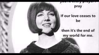 You're My World  CILLA BLACK (with lyrics)