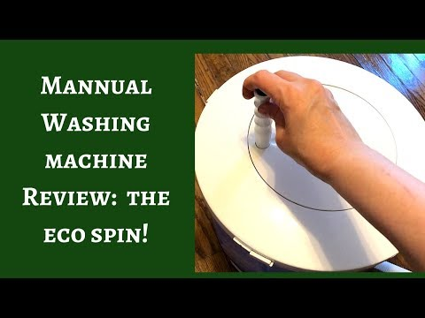 My Review Of The Eco Spin Manual Washing Machine!
