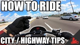 How To Ride A Motorcycle: City Highway Riding Tips