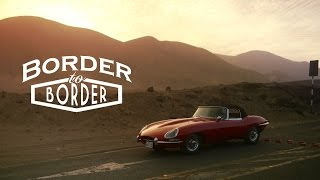 Jaguar E-Type: Driven From Border To Border - Petrolicious