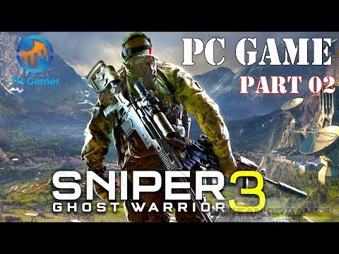 Sniper: Ghost Warrior 3 - PC games - part 2 - [ First mission  ]  - TH Gamer