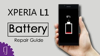 Sony Xperia L1 Battery Repair Guide