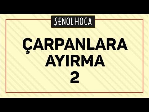 ÇARPANLARA AYIRMA 2  - ŞENOL HOCA