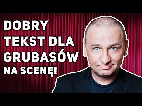 Grzegorz Halama - Dobry tekst dla grubasów na scenę