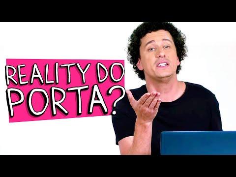 REALITY DO PORTA? - SAIBA COMO PARTICIPAR