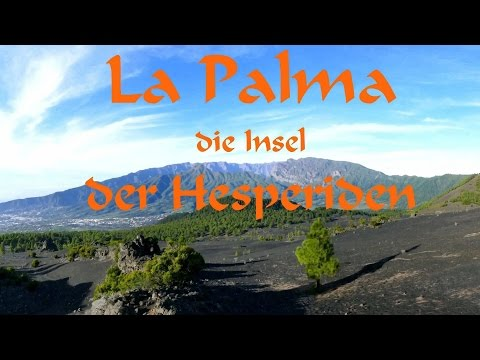 La Palma Insel der Hesperiden