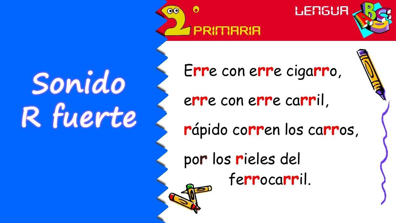 Lengua, 2º Primaria. Tema 9. Ortografía: r fuerte
