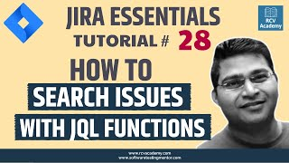 JIRA Tutorial #28 - Searching issues with JQL functions