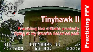 FPV progress with the Tinyhawk II at the Park