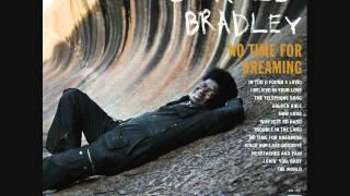 Charles Bradley- How Long
