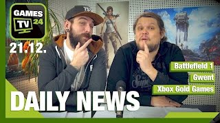 Battlefield 1, Gwent Update, Xbox Live Gold Games Januar | Games TV 24 Daily - 21.12.2016