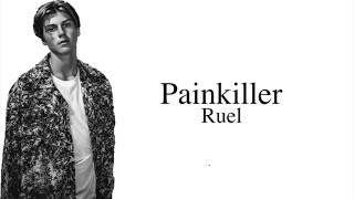 Ruel   Painkiller (Lyrics)