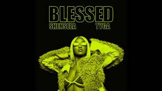 Shenseea   Blessed (feat. Tyga) (Clean Version)