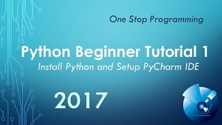 Python Beginner Tutorial 1 - Install and Setup PyCharm IDE