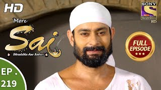 Mere Sai - Ep 219 - Full Episode - 26th July, 2018