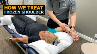 How We Treat Frozen Shoulder/Adhesive Capsulitis | Physical Therapist | Hands-On Techniques