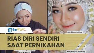 Viral Video Pengantian Wanita Rias Sendiri Tanpa MUA, Butuh Waktu 2 Jam hingga Hasilnya Tuai Pujian