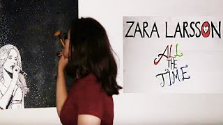 Zara Larsson   All The Time   Lyrics Made By Fans