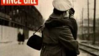 Vince Gill - Let's make sure we kiss goodbye